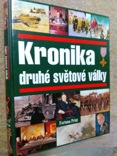 4317ee082e3 PRODÁM NOVOU KNIHU - KRONIKA II.SVĚTOVÉ VÁLKY. cENA + POŠTOVNÉ.  euro62 seznam.cz ...